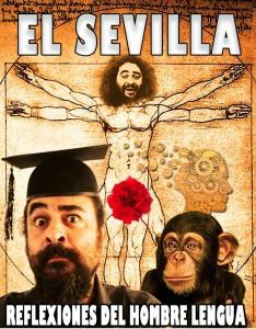 El Sevilla, reflexiones del hombre lengua